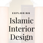 Exploring Islamic Interior Design
