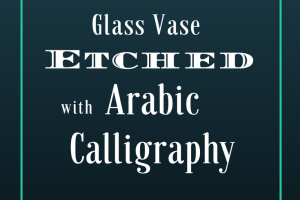 Arabic Eid Greeting On Glass! {A video tutorial}